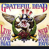 Grateful Dead: Live at the Cow Palace: New Years Eve 1976 [Digipak]