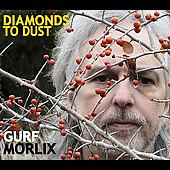 Gurf Morlix: Diamonds to Dust