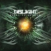 Delight: Breaking Ground [Bonus Track] [Digipak] *