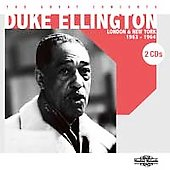 Duke Ellington/Duke Ellington & His Orchestra: The Great Concerts: London & New York 1963-1964