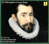 The Walsingham Consort Books / Denecker, Hamilton, La Caccia