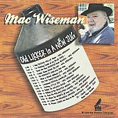 Mac Wiseman: Old Likker in a New Jug