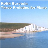 Keith Burstein: Three Preludes for Piano