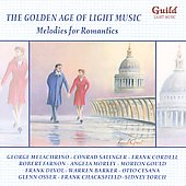 Various Artists: The Golden Age of Light Melodies: Melodies for Romantics