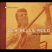 Ola Belle Reed: Rising Sun Melodies [Digipak] *