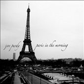 Joe Purdy: Paris in the Morning