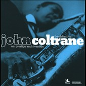 John Coltrane: The Definitive John Coltrane on Prestige and Riverside