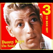 Danny Kaye: Danny Kaye On Song [Box]