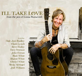 Louisa Branscomb: I'll Take Love (From The Pen Of Louisa Branscomb)
