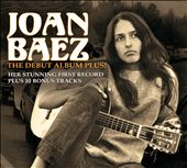 Joan Baez: The Debut Album Plus! [Slipcase]