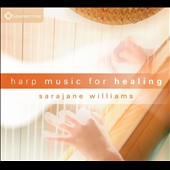 Sarajane Williams: Harp Music for Healing [Digipak]
