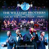 The Williams Brothers: Live at the Hard Rock, Vol. 1 [Digipak] *