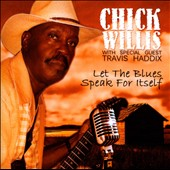 Chick Willis: Let the Blues Speak for Itself *