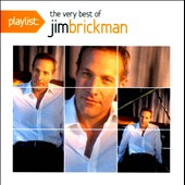 Jim Brickman: Playlist: The Very Best of Jim Brickman