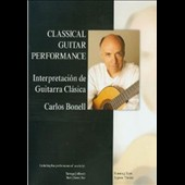 Carlos Bonell (Guitar): Classical Guitar Performance [DVD]