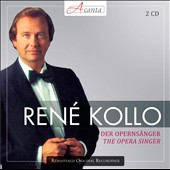 The Opera Singer / Ren&eacute; Kollo, tenor (rec. 1981 - 1986) [2 CDs]