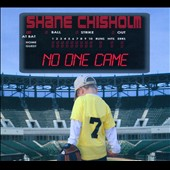 Shane Chisholm: No One Came [Digipak]