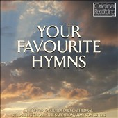 Guildford Cathedral Choir: Your Favourite Hymns