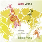 Organ Symphonies - Widor: Symphony no 5, Op. 42/1; Vierne: Symphony no 6, Op. 59 / Tobias Frank, Seifert Organ, St. Matthias, Berlin