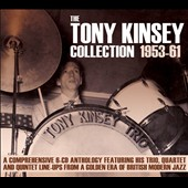 Tony Kinsey: The Tony Kinsey Collection: 1953-61 [Box]