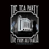 The Tea Party: Live from Australia [Digipak] *