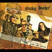 Shaky Feelin': The Real Picture [Digipak]