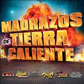 Various Artists: Madrazos de Tierra Caliente