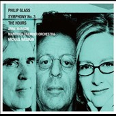 Philip Glass: Symphony No. 3; The Hours, suite / Michael Riesman, piano
