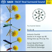 3 x 2 = 6 - Dvorak: Sextet in A, Op. 48; String Trios, Opp. 74 & 75a / Auryn Quartet, Christian Altenburger, Patrick Demenga