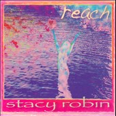 Stacy Robin: Reach
