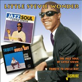 Stevie Wonder: Jazz Soul of Little Stevie/Tribute to Uncle Ray