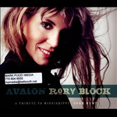 Rory Block: Avalon: A Tribute to Mississippi John Hurt [Digipak]