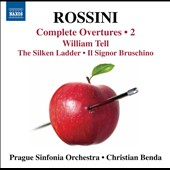 Rossini: Complete Overtures, Vol. 2 - Silken Ladder; Il Signor Bruschino; William Tell / Prague Sinfonia Orch., Benda