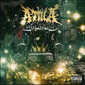Attila (Metal): About That Life [PA] *