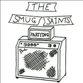 The Smug Saints: Partying