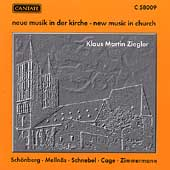 New Music in Church / Klaus Martin Ziegler