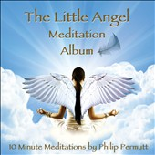 Philip Permutt: The Little Angel Meditation Album
