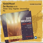 Handel arr. Mozart: The Messiah / Monika Frimmer, Mechthild Georg, Christoph Pregardien, Stephan Schreckenberger