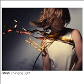 Mirah: Changing Light [Digipak] *