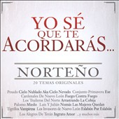 Various Artists: Yo Se Que Te Acordaras Norteno