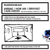 Radiohead: Airbag/How Am I Driving? [EP] [Limited]