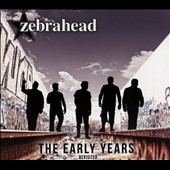 Zebrahead: The Early Years-Revisited [Bonus Track] [Digipak]