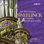 Jan Pieterszoon Sweelinck: Complete Keyboard Works