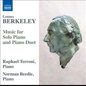 Berkeley: Music for Solo Piano and Piano Duet - Preludes, Op. 23; Piano Sonata Op. 20; 5 Short Pieces, Op. 4; Sonatina Op. 39 et al. / Raphael Terroni & Norman Beedie, pianos
