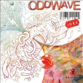 Oddwave: Life Is a Joke