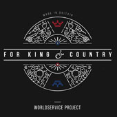 Worldservice Project: For King & Country [Digipak]