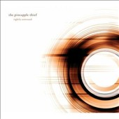 The Pineapple Thief: Tightly Unwound [9/30]
