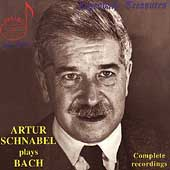 Legendary Treasures - Artur Schnabel plays Bach