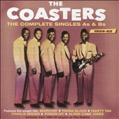 The Coasters: The Complete Singles As & Bs 1954-1962 *