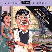 Louis Prima: Wild, Cool & Swingin
